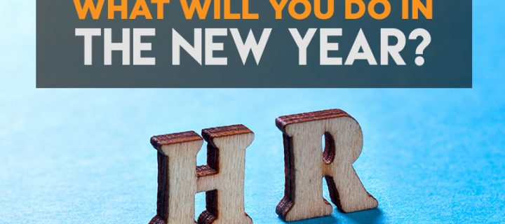 HR Planning – What will you do in the new year?